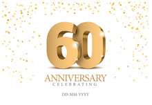Anniversary 60. Gold 3d Numbers.