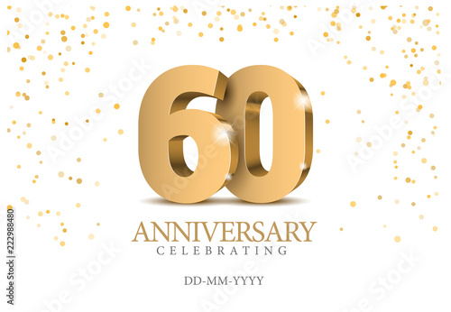 Photographie  Anniversary 60. gold 3d numbers.