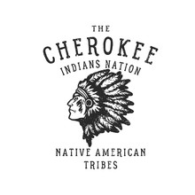 Vintage Hand Drawn Badge.The Cherokee Indians Nation .Vector Illustration