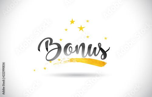 Fototapeta Bonus Word Vector Text with Golden Stars Trail and Handwritten Curved Font. obraz