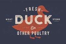 Duck Meat. Vintage Logo, Retro...