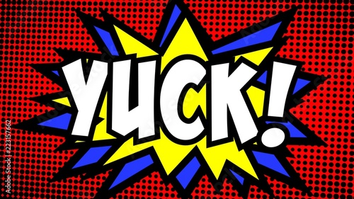 A comic strip cartoon with the word Yuck. Halftone background, star shape effect.