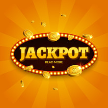 Jackpot Gambling Retro Banner Decoration. Business Jackpot Decoration. Winner Sign Lucky Symbol Template With Coins Money
