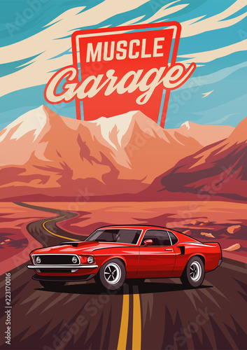 Plakat Retro american muscle car poster. Illustration with car standing on road near mountains.