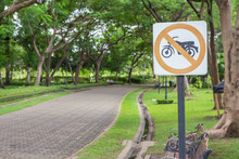 The Label Signs Prohibiting Motorcycles