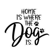 Home Is Where The Dog Is. - Fu...