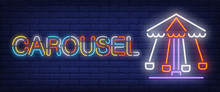 Carousel Neon Text. Amusement Park And Advertisement Design. Night Bright Neon Sign, Colorful Billboard, Light Banner. Vector Illustration In Neon Style.