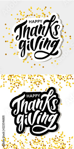 Fényképezés  Happy Thanksgiving lettering Calligraphy Brush Text Holiday Vector Sticker Gold