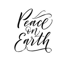 Peace On Earth Phrase.  Hand D...