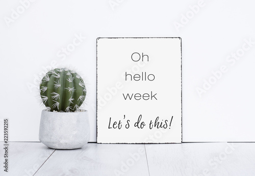 Oh hello week let's do this it text quote motivation for a new work week monday Fototapete
