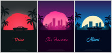 Set Of Vintage Posters With Old Car. Sunset At The California. Palms And City Landscape. Vector Illustration.