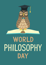 World Philosophy Day. Wise Owl Sitting On Open Book And Lettering On Teal Background. Hand Drawn Vector Illustration.