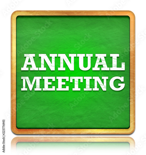 Fotografía  Annual Meeting green chalkboard square button