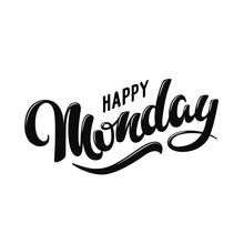 Happy Monday. Hand Drawn Lette...