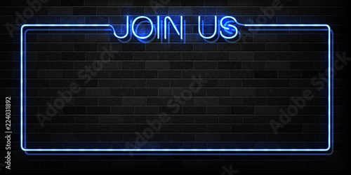 Fotografía  Vector realistic isolated neon sign of Join Us frame logo for decoration and covering on the wall background