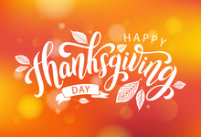 Happy Thanksgiving. Hand Drawn Text Lettering Card. Vector Illustration.