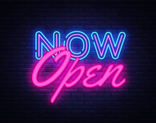 Now Open Neon Text Vector Design Template. Now Open Neon Logo, Light Banner Design Element Colorful Modern Design Trend, Night Bright Advertising, Bright Sign. Vector Illustration