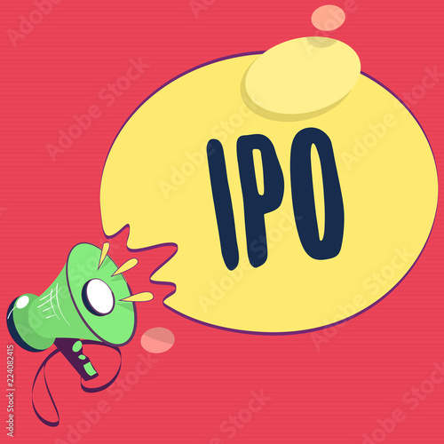 Fotobehang Zwavel geel Text sign showing Ipo. Conceptual photo Very first sale of stock issued by a company to the public as investors.
