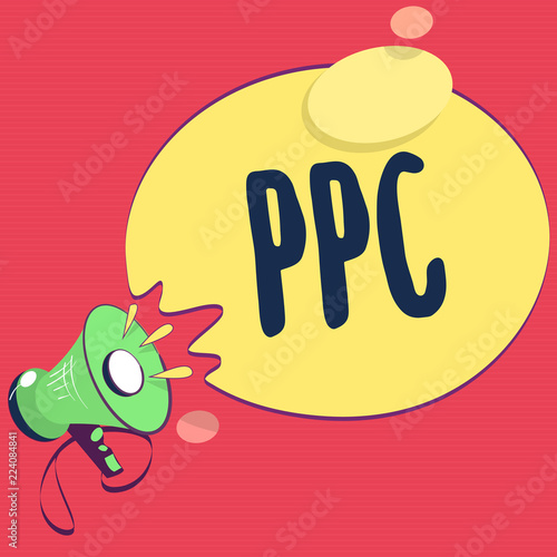 Fotobehang Zwavel geel Text sign showing Ppc. Conceptual photo Advertisers pay a fee each time one of their ads is clicked Marketing.