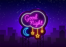 Good Night Neon Sign Vector. Good Night Neon Text, Design Template, Modern Trend Design, Night Neon Signboard, Night Light Advertising, Light Banner, Light Art. Vector Illustration. Billboard
