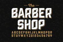 Vintage Font Design, Barber Shop Style Alphabet Letters And Numbers