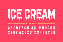 Melting Ice Cream Font, Alphabet Letters And Numbers