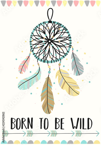 Foto-Lamellenvorhang - Vector image of dreamcatcher in the Boho style with the inscription Born to be wild. Cartoon illustration for use on postcards, banners, posters, prints on clothes for children. (von Anton)
