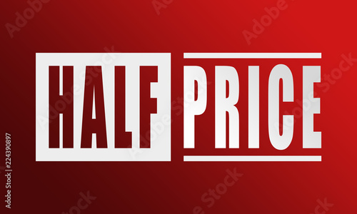 Fotografia Half Price - neat white text written on red background