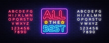 All The Best Neon Text Vector....