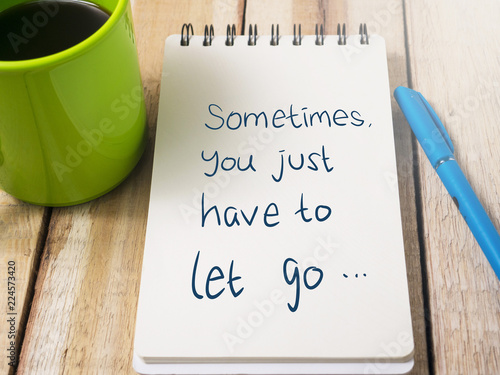 Sometimes You Just have to Let Go, Motivational Words Quotes Concept Canvas Print