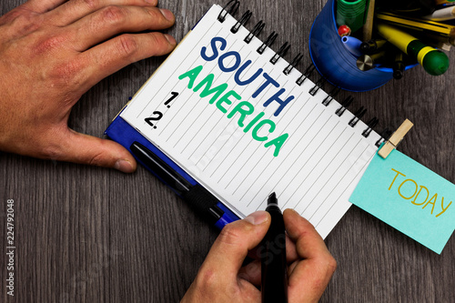 Photo  Conceptual hand writing showing South America
