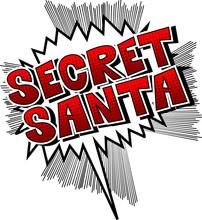 Secret Santa - Vector Illustrated Comic Book Style Phrase.