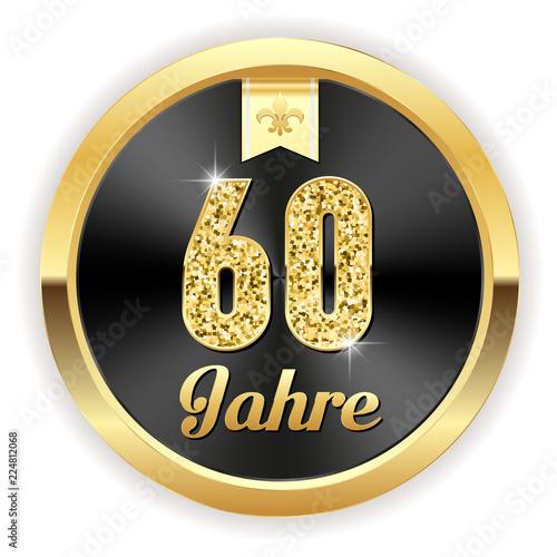 Photographie  60 Jahre - Hochzeit, Gründung, Jubiläum Button in gold