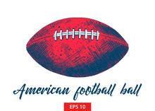 Vector Engraved Style Illustration For Posters, Decoration And Print. Hand Drawn Sketch Of American Football Ball In Black Isolated On White Background. Detailed Vintage Etching Style Drawing.