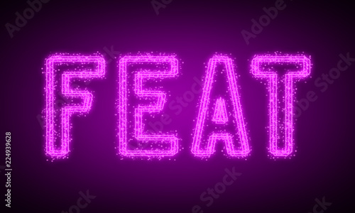 FEAT - pink glowing text at night on black background Fototapet