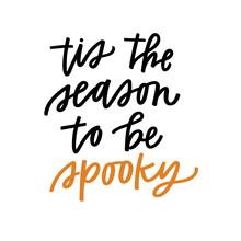 Tis The Season To Be Spooky