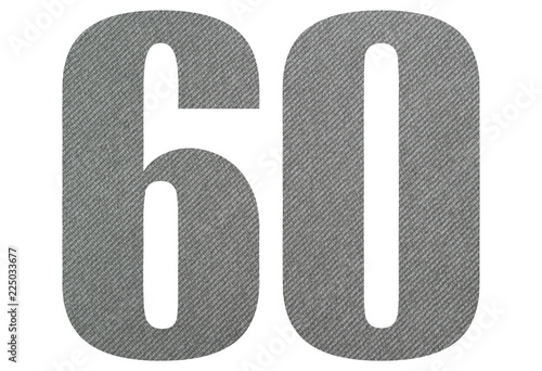 Photographie  60, sixty - with gray fabric texture on white background