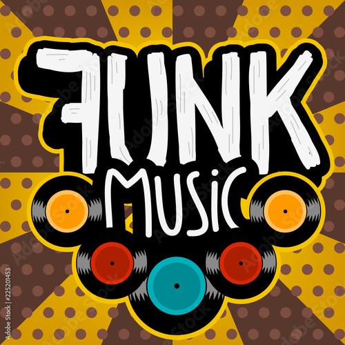 Fotografie, Obraz  Funk Music Lettering Type Design Vector Image