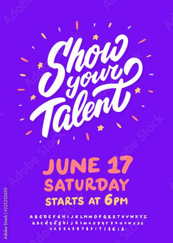 Fotografie, Obraz Show your talent. Vector banner.