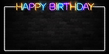 Vector Realistic Isolated Neon Sign Of Happy Birthday Frame Logo For Decoration And Covering On The Wall Background. Concept Of Invitation And Celebration.