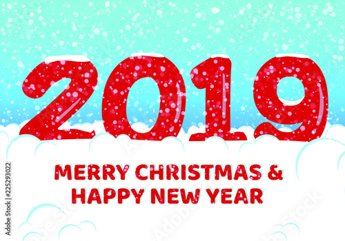 merry christmas and 2019 happy new year postcard with falling snow on blue sky frozen