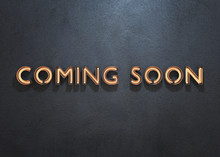 COMING SOON Neon Sign On Dark Background.