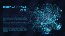 Baby Carriage Made Of Particles On A Dark Background. Baby Carriage Consists Of Geometric Shapes. Vector Illustration.
