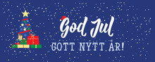 Swedish Text: Merry Christmas. Happy New Year. Lettering. Banner. Calligraphy Vector Illustration. God Jul. Gott Nytt år