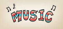 Music Band Or Concert Typography Design With Musical Notes Of Song, Colorful Sign For Instrument Or Entertainment Design Posters
