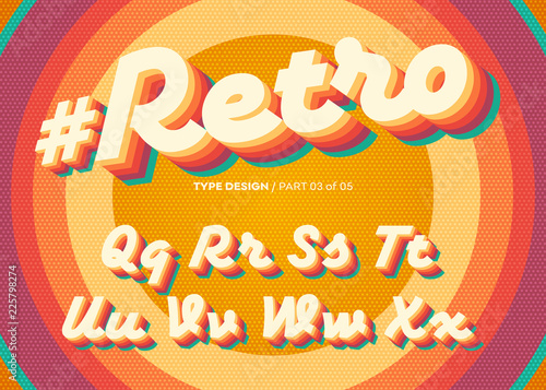 Obraz Vector Retro Alphabet Design. Vintage 3D Typeface with Colorful Rainbow Layers. Decorative Letters in 70s Style. Funky Typeset for Poster or Banner. Trendy Classic Cursive on Retro Circle Background. - fototapety do salonu