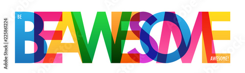 Photo BE AWESOME colorful letters banner