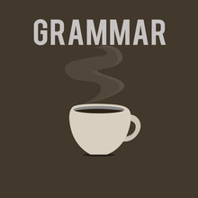 Word Writing Text Grammar. Business Concept For System And Structure Of A Language Correct Proper Writing Rules.