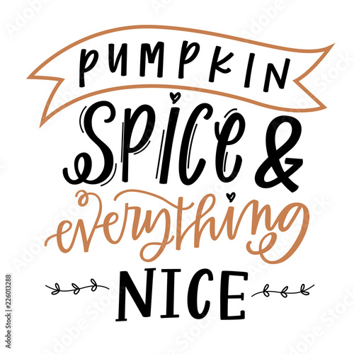 Carta da parati  Pumpkin Spice and Everything Nice