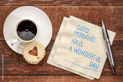 Good Morning, have a wonderful day Fototapeta